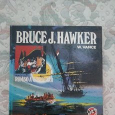 Tebeos: BRUCE J. HAWKER. RUMBO A GIBRALTAR, DE W. VANCE (JET BRUGUERA ). Lote 90622015