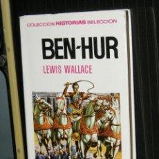 Tebeos: BEN-HUR - LEWIS WALLACE 4ª EDICION 1971. Lote 91820515
