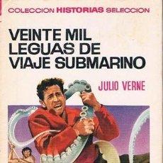Tebeos: VEINTE MIL LEGUAS DE VIAJE SUBMARINO COLECCION HISTORIAS SELECCION TERCERA EDICION 1970. Lote 92052605