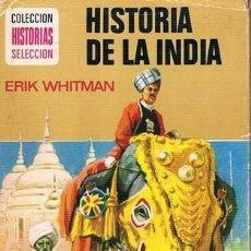 Tebeos: HISTORIA DE LA INDIA COLECCION HISTORIAS SELECCION CUARTA EDICION 1974. Lote 92052900