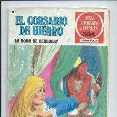 Tebeos: EL CORSARIO DE HIERRO Nº 41. JOYAS LITERARIAS JUVENILES. BRUGUERA. 1978. Lote 92256810