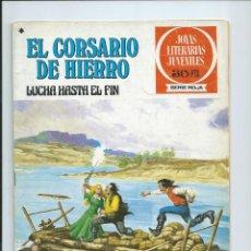 Tebeos: EL CORSARIO DE HIERRO Nº 45. JOYAS LITERARIAS JUVENILES. BRUGUERA. 1978. Lote 92257005