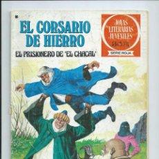 Tebeos: EL CORSARIO DE HIERRO Nº 47. JOYAS LITERARIAS JUVENILES. BRUGUERA. 1978. Lote 92257335