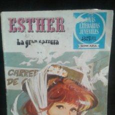 Tebeos: ESTHER. LA GRAN CARRERA. JOYAS LITERARIAS JUVENILES (SERIE AZUL). Lote 92716150