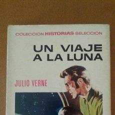 Tebeos: COLECCION HISTORIAS SELECCION - JULIO VERNE Nº 3 UN VIAJE A LA LUNA ( BRUGUERA ). Lote 92780258