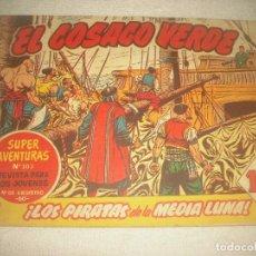 Tebeos: EL COSACO VERDE N° 8 .LOS PIRATAS DE LA MEDIA LUNA ! .. Lote 93584485