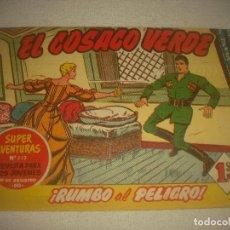 Tebeos: EL COSACO VERDE N° 11 .RUMBO AL PELIGRO ! .. Lote 93585260