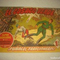 Tebeos: EL COSACO VERDE N° 46. PUÑALES TRAICIONEROS ! .. Lote 93655700