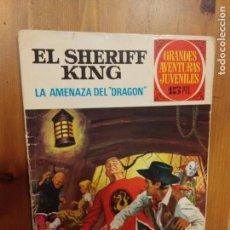 Tebeos: EL SHERIFF KING - LA AMENAZA DEL DRAGON - Nº 4 GRANDES AVENTURAS JUVENILES - 1º EDICION. Lote 93755050