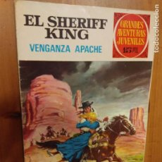 Tebeos: EL SHERIFF KING -VENGANZA APACHE - Nº 12 GRANDES AVENTURAS JUVENILES - 1º EDICION. Lote 93755305