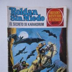 Tebeos: ROLDAN SIN MIEDO Nº 58 EL SECRETO DE KARAKORUM / BRUGUERA 1973. Lote 93911745