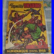 Tebeos: CAPITAN TRUENO ALMANAQUE 1958 ORIGINAL DE EPOCA 3,50 PTAS.. Lote 104768722