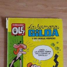 Tebeos: COLECCION OLE - LAS HERMANAS GILDA Y SUS LOCUELAS PERIPECIAS - Nº 9 - 1ª EDICION - VER FOTOS Y LEER. Lote 94080030