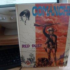 Tebeos: COMANCHE - RED DUST - TAPA DURA - AÑO 1983 - BRUGUERA. Lote 95008815