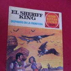 Tebeos: EL SHERIFF KING. Nº 2. DISPAROS EN LA FRONTERA. GRANDES AVENTURAS JUVENILES. BRUGUERA. 2ª EDICION.. Lote 95019139