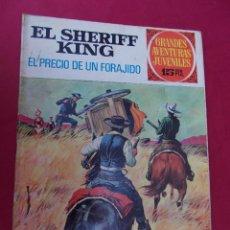 Tebeos: EL SHERIFF KING. Nº 43. EL PRECIO DE UN FORAJIDO. GRANDES AVENTURAS JUVENILES. BRUGUERA. 1973. Lote 95089583