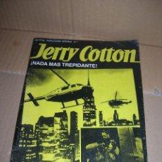 Tebeos: JERRY COTTON. Nº 1. EL DUELO DE LOS HELICOPTEROS. BRUGUERA 1984.. Lote 95116651