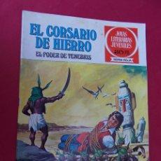 Tebeos: EL CORSARIO DE HIERRO. Nº 7. EL PODER DE TENEBRIS. JOYAS LITERARIAS JUVENILES. BRUGUERA. 1977. Lote 148523348