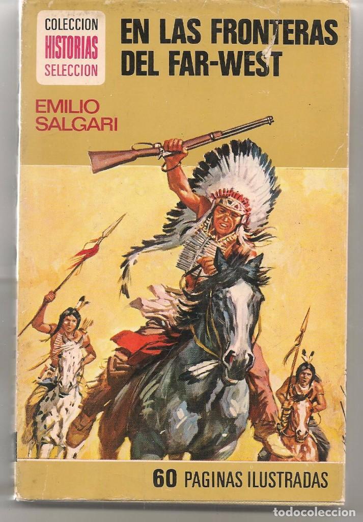 HISTORIAS SELECCIÓN. SALGARI. Nº 1 2. EN LAS FRANTERAS DEL FAR-WEAT. BRUGUERA. 1ª EDC. 1973. (Z/15) (Tebeos y Comics - Bruguera - Otros)