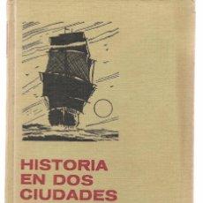 HISTORIAS SELECCIÓN. CLASICOS JUVENILES. Nº 24. HISTORIA DOS CIUDADES BRUGUERA. 3ª EDC. 1971. (Z/15)