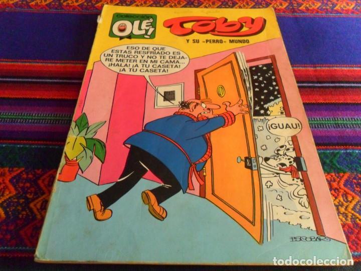 OLÉ Nº 44 TOBY. BRUGUERA Nº LOMO 1ª PRIMERA EDICIÓN 1972 40 PTS. SU PERRO MUNDO. RARO. (Tebeos y Comics - Bruguera - Ole)