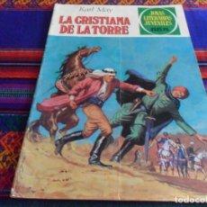 Tebeos: JOYAS LITERARIAS JUVENILES Nº 244 LA CRISTIANA DE LA TORRE. BRUGUERA 1ª ED 1981. 55 PTS. RARO.. Lote 95744631