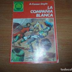 Tebeos: JOYAS LITERARIAS JUVENILES Nº 269. LA COMPAÑÍA BLANCA EDITORIAL BRUGUERA . Lote 95752027