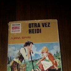 Tebeos: OTRA VEZ HEIDI.COLECCION HISTORIAS COLECCION TAPA DURA (BRUGUERA 1975). Lote 96126528