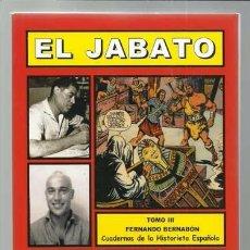 Tebeos: CUADERNOS DE LA HISTORIETA ESPAÑOLA: EL JABATO (III), 2010, IMPECABLE. Lote 96131503