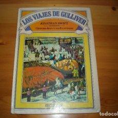 Tebeos: VIAJES GULLIVER - AVENTURAS ILUSTRADAS - BRUGUERA 1981 - VER FOTOS DETALLES. Lote 96248783