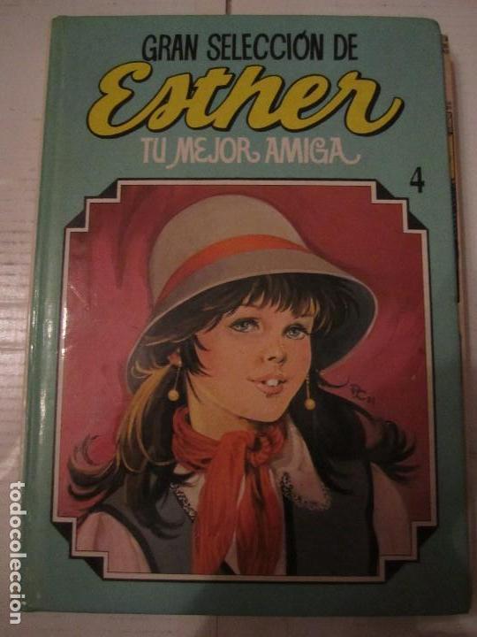 ESTHER. TU MEJOR AMIGA. GRAN SELECCION 4. EDITORIAL BRUGUERA, 1985. TAPA DURA. COLOR. 920 GRAMOS. (Tebeos y Comics - Bruguera - Esther)