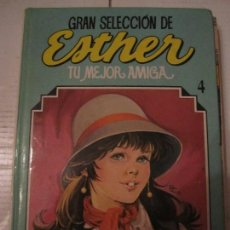 Tebeos: ESTHER. TU MEJOR AMIGA. GRAN SELECCION 4. EDITORIAL BRUGUERA, 1985. TAPA DURA. COLOR. 920 GRAMOS.. Lote 96338095