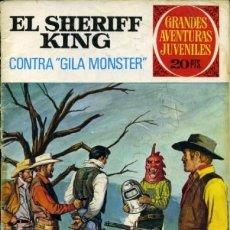 Tebeos: EL SHERIFF KING-GRANDES AVENTURAS JUVENILES- Nº 24 -CONTRA´GILA MONSTER`-2ª ED-1975-DIFÍCIL-LEA-3808. Lote 219387701