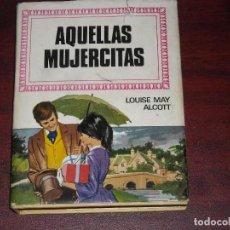 Tebeos: AQUELLAS MUJERCITAS - BRUGUERA - 1 EDICION 1969 - FORMATO 13 X 10 CM. Lote 96964243