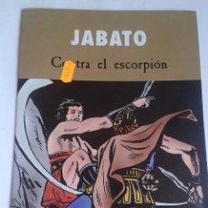 Tebeos: JABATO. CONTRA EL ESCORPIÓN. Lote 97879991