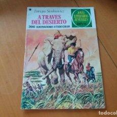 Tebeos: A TRAVÉS DEL DESIERTO. ENRIQUE SIENKIEWICZ. BRUGUERA. JOYAS LITERARIAS. N° 22. 1977. Lote 97902219
