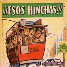 Tebeos: NÚMERO EXTRAORDINARIO. EXTRA DE EL DDT. ¡¡¡ESOS HINCHAS!!!. BUEN ESTADO. Lote 97983759
