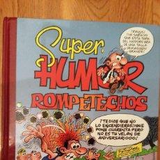 Tebeos: SUPER HUMOR SUPERHUMOR 37 ROMPETECHOS, EDICIONES B. Lote 98107415