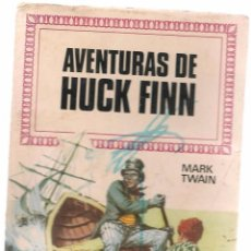 Tebeos: HISTORIAS INFANTILES. Nº 40. AVENTURAS DE HUCK FINN. MARK TWAIN. BRUGUERA. 1ª EDC. 1969 (ST/). Lote 98211987