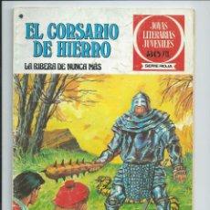 Tebeos: EL CORSARIO DE HIERRO Nº 37. JOYAS LITERARIAS JUVENILES. BRUGUERA. 1978 (REEDICION 1980 ). Lote 98974103