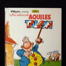 Tebeos: LAS IDEAS DE AQUILES TALON. PILOTE, GREG. BRUGUERA, 1968. Lote 99719907