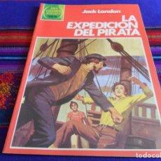 Tebeos: NUEVO. JOYAS LITERARIAS JUVENILES Nº 251 LA EXPEDICIÓN DEL PIRATA. BRUGUERA 1982. 75 PTS.. Lote 99974219