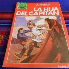 Tebeos: BUEN ESTADO. JOYAS LITERARIAS JUVENILES Nº 254 LA HIJA DEL CAPITÁN. BRUGUERA 1982. 75 PTS. RARO.. Lote 99975923