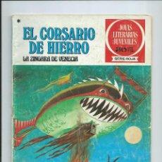 BDs: EL CORSARIO DE HIERRO Nº 39. JOYAS LITERARIAS JUVENILES. BRUGUERA. 1978. Lote 100362331