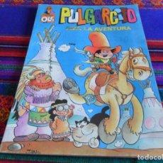 Tebeos: OLÉ PULGARCITO Nº 5 AMA LA AVENTURA. BRUGUERA 1982. REGALO BUGS BUNNY Nº 3 Y SU PANDA.. Lote 100595547