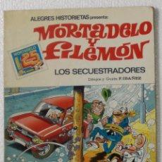 Tebeos: COMIC ALEGRES HISTORIETAS PRESENTA: MORTADELO Y FILEMON - LOS SECUESTRADORES. Lote 100766995