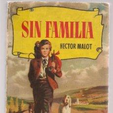 Tebeos: COLECCIÓN HISTORIAS. Nº 22, SIN FAMILIA. HECTOR MALOT. BRUGUERA. 1ª EDC. 1956. (Z/31). Lote 294846473