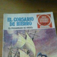Tebeos: EL CORSARIO DE HIERRO. N.-10. EL PRISIONERO DE ARGEL. Lote 102929867