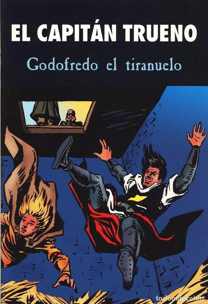 EL CAPITAN TRUENO - GODOFREDO EL TIRANUELO - EN PERFECTO ESTADO - TAPAS SEMIDURAS (Tebeos y Comics - Bruguera - Capitán Trueno)