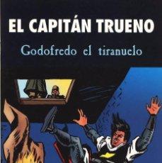 Tebeos: EL CAPITAN TRUENO - GODOFREDO EL TIRANUELO - EN PERFECTO ESTADO - TAPAS SEMIDURAS. Lote 103149411